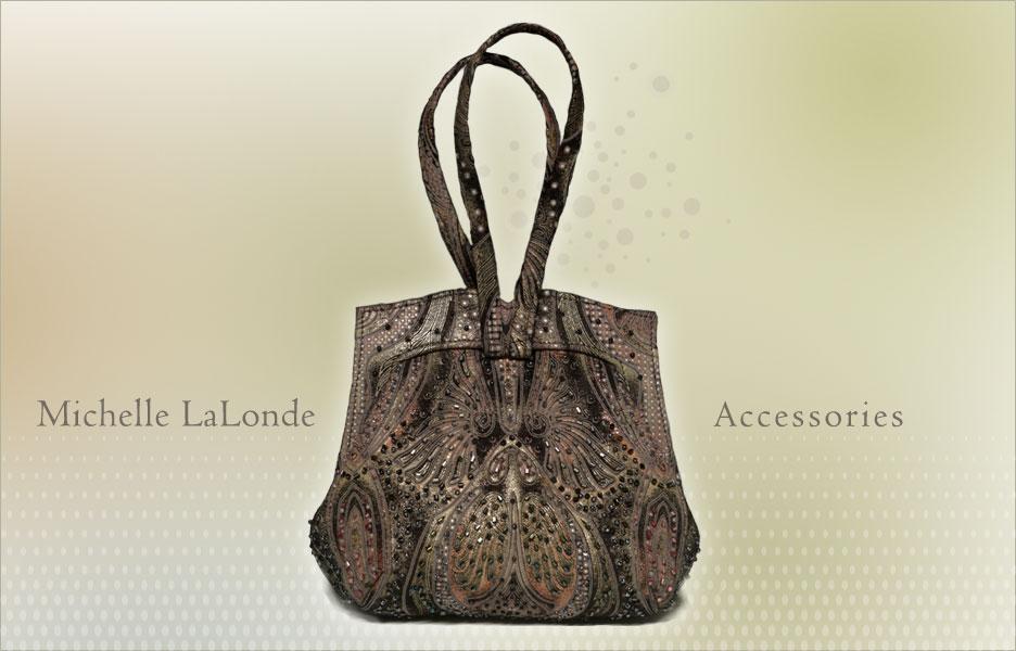 Michelle LaLonde Accessories